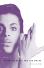 Prince : Inside the Music and the Masks - eBook