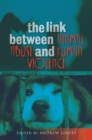 Link Between Animal Abuse and Human Violence - Book
