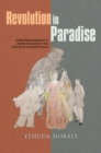 Revolution in Paradise : Veiled Representations of Jewish Characters  in the Cinema of Occupied France - Book