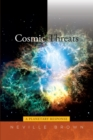 Cosmic Threats : A Planetary Response - Book