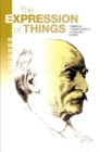 Expression of Things : Themes in Thomas Hardys Fiction & Poetry - Book