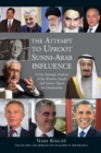 Attempt to Uproot Sunni-Arab Influence : A Geo-Strategic Analysis of the Western, Israeli & Iranian Quest for Domination - Book