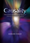 Causality : Macrocosmic and Microcosmic Theories of  Cause and Effect in Belief Systems - Book