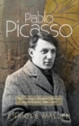 Pablo Picasso : The Interaction Between Collectors & Exhibitions, 1899-1939 - Book