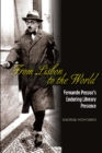 From Lisbon to the World : Fernando Pessoas Enduring Literary Presence - Book