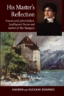 His Masters Reflection : Travels with John Polidori, Lord Byrons Doctor and Author of The Vampyre - Book