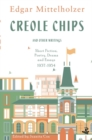 Creole Chips : Fiction, Poetry and Articles by Edgar Mittelholzer - Book