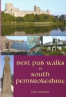 Best Pub Walks in South Pembrokeshire - Book