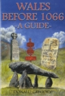 Wales Before 1066 - A Guide - Book