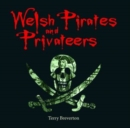 Compact Wales: Welsh Pirates and Privateers - Book