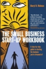 The Small Business Start-Up Workbook : A Step-by-step Guide to Starting the Business You've Dreamed of - Book