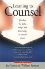 Learning To Counsel, 3rd Edition : How to develop the skills, insight and knowledge to counsel others - Book