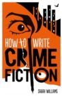How To Write Crime Fiction - eBook