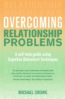 Overcoming Relationship Problems : A Books on Prescription Title - Book