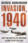 Invasion, 1940 : Did the Battle of Britain Alone Stop Hitler? - Book