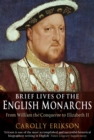 Brief Lives of the English Monarchs - Book