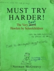 Must Try Harder! : The Very Worst Howlers By Schoolchildren - Book