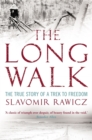 The Long Walk : The True Story of a Trek to Freedom - Book