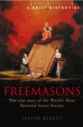 A Brief History of the Freemasons - Book