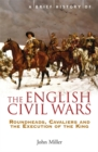 A Brief History of the English Civil Wars - Book