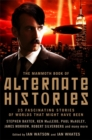 The Mammoth Book of Alternate Histories - Book