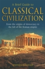 A Brief Guide to Classical Civilization - Book