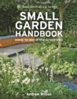 RHS Small Garden Handbook : Making the Most of Your Outdoor Space - Book
