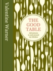 The Good Table : Adventures in and around my kitchen - eBook