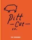Pitt Cue Co. - The Cookbook - Book