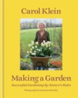 Making a Garden : Successful gardening by nature's rules - Book
