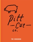 Pitt Cue Co. - The Cookbook - eBook
