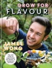 RHS Grow for Flavour : Tips & Tricks to Supercharge the Flavour of Homegrown Harvests - Book