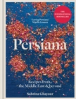 Persiana : Recipes from the Middle East & beyond - eBook