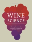 Wine Science : The Application of Science in Winemaking - eBook