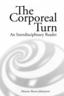 The Corporeal Turn : An Interdisciplinary Reader - eBook