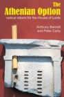 The Athenian Option : Radical Reform for the House of Lords - eBook