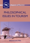 Philosophical Issues in Tourism - Book