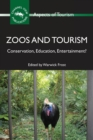 Zoos and Tourism : Conservation, Education, Entertainment? - Book