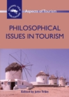 Philosophical Issues in Tourism - eBook
