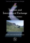 Tourism and Intercultural Exchange : Why Tourism Matters - eBook