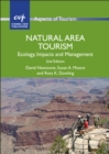 Natural Area Tourism : Ecology, Impacts and Management - Book