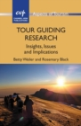 Tour Guiding Research : Insights, Issues and Implications - Book