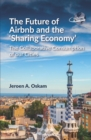 The Future of Airbnb and the Sharing Economy : The Collaborative Consumption of our Cities - eBook