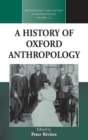 A History of Oxford Anthropology - Book