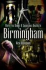 More Foul Deeds and Suspicious Deaths in Birmingham - Book