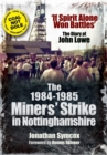 1984/85 Miners Strike in Nottinghamshire - Book