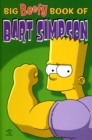 Simpsons Comics Present : The Big Beefy Book of Bart Simpson - Book