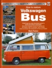 How to Restore Volkswagen (Bay Window)Bus - Book