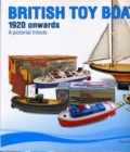 British Toy Boats 1920 Onwards : A Pictorial Tribute - Book