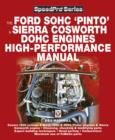 The Ford SOHC Pinto & Sierra Cosworth DOHC Engines high-peformance manual - eBook